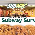 www.TellSubway.com-Subway Customer Satisfaction Survey For Free Cookie