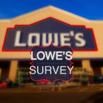 LOWE'S SURVEY-www.survey.medallia.com Guest Satisfaction Survey