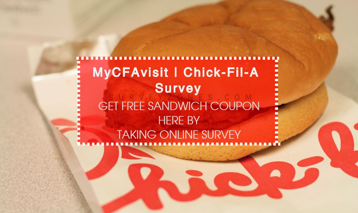MyCFAVisit Survey Free Sandwich Coupons