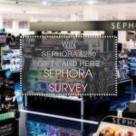 【SEPHORA SURVEY】 Take Survey Here & Win $250 Sephora Gift Card