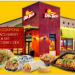 Del Taco Survey-myopinion.deltaco.com Tell deltaco Customer Survey