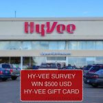Hy Vee Survey- Win $500 Hy Vee Gift Card