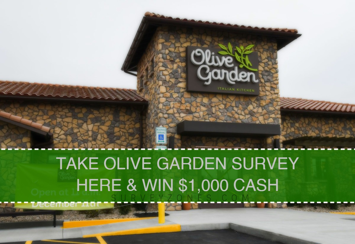 Olive Garden Survey Win Olive Garden Sweepstakes Entry Worth 1 000 Cash Here Www