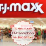 tjmaxxfeedback | TJ Maxx Customer Survey